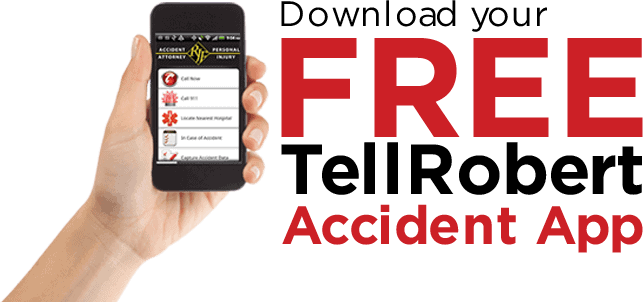 Download your Tell Robert Accident App