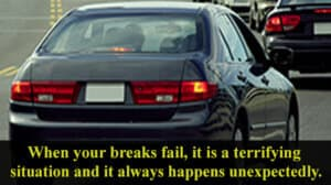 Brake Failure Can Be Frightening
